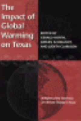 Impact of Global Warming on Texas A Report of the Task Force on Climate Change in Texas