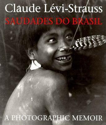 Saudades Do Brasil A Photographic Memoir