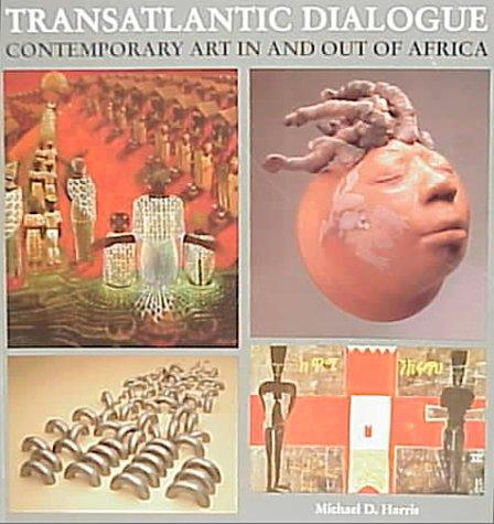 Transatlantic Dialogue: Contemporary Art in and Out of Africa