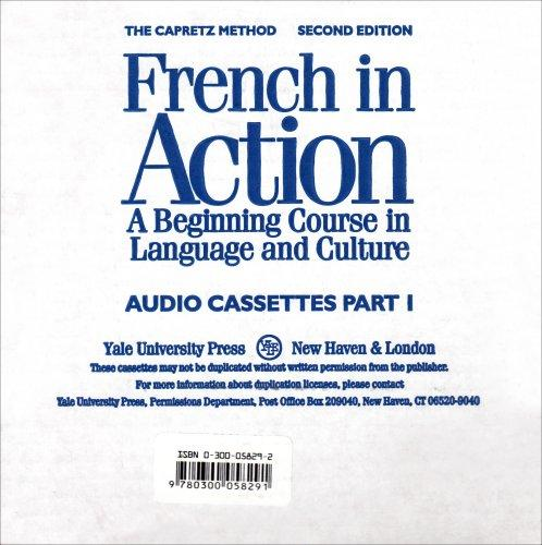 French in Action: A Beginning Course in Language and Culture, Second Edition: Audiocassettes, Part 1 (Yale Language Series)