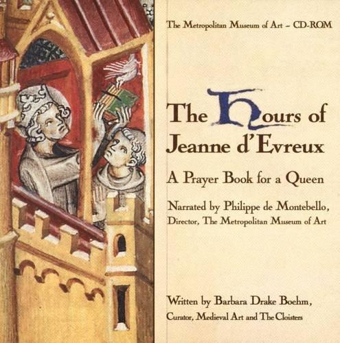 The Hours of Jeanne D'Evreux A Prayer Book for a Queen