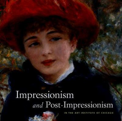 Impressionism And Post-impressionism in the Art Institute of Chicago