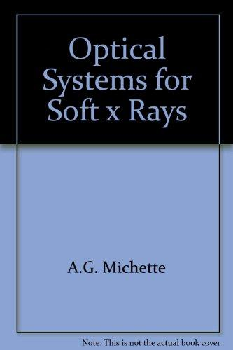 Optical Systems for Soft X-Rays