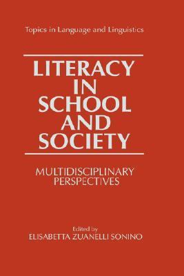Literacy in School and Society Multidisciplinary Perspectives