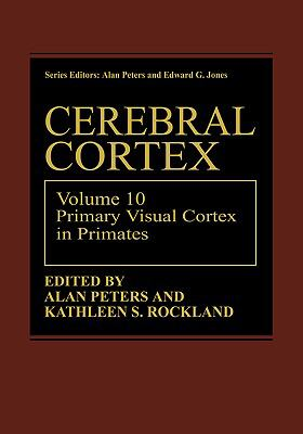 Cerebral Cortex Comparative Structure and Evolution of Cerebral Cortex  Volume 8a Part 1
