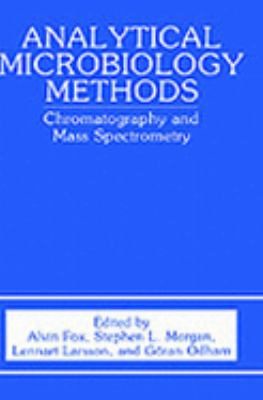 Analytical Microbiology Methods Chromatography and Mass Spectrometry