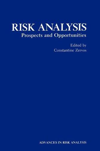 Risk Analysis: Prospects and Opportunities (Advances in Risk Analysis)