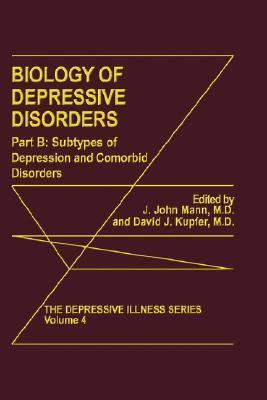 Biology of Depressive Disorders Subtypes of Depression and Comorbid Disorders