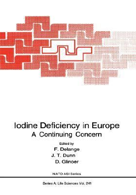Iodine Deficiency in Europe A Continuing Concern