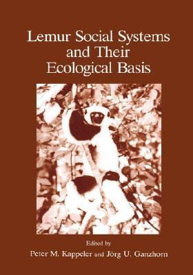 Lemur Social Systems and Their Ecological Basis