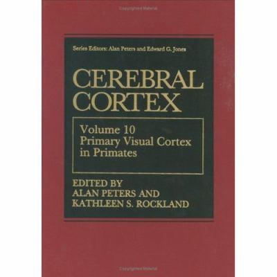 Cerebral Cortex Primary Visual Cortex in Primates