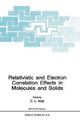 Relativistic and Electron Correlation Effects in Molecules and Solids