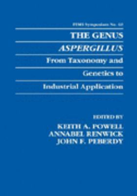 Genus Aspergillus From Taxonomy and Genetics to Industrial Application