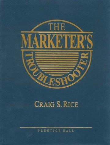 The Marketer's Troubleshooter