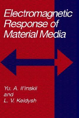 Electromagnetic Response of Material Media