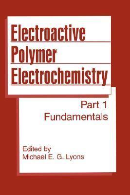 Electroactive Polymer Electrochemistry Part I  Fundamentals