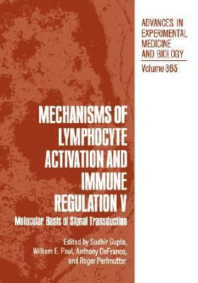 Mechanisms of Lymphocyte Activation and Immune Regulation V Molecular Basis of Signal Transduction