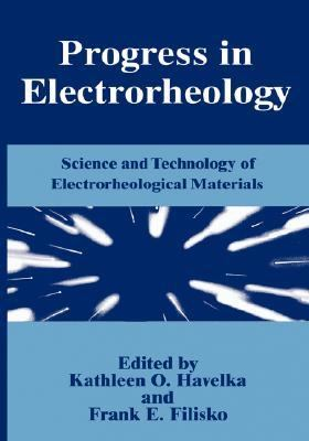 Progress in Electrorheology Science and Technology of Electrorheological Materials