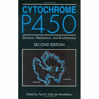Cytochrome P450 Structure, Mechanism, and Biochemistry