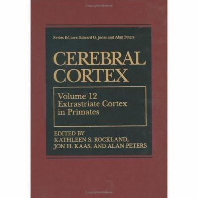 Cerebral Cortex Extrastriate Cortex in Primates