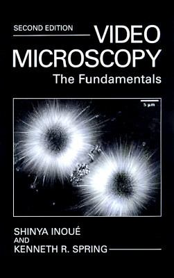 Video Microscopy The Fundamentals