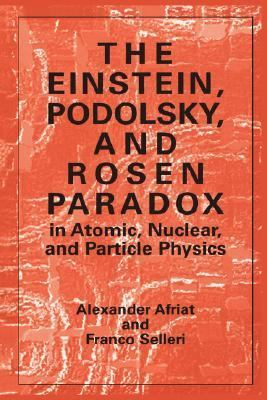 Einstein, Podolsky, and Rosen Paradox In Atomic, Nuclear, and Particle Physics