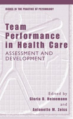 Team Performance in Health Care Assessment and Development