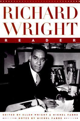 Richard Wright Reader - Richard Wright - Paperback - First Da Capo Press edition