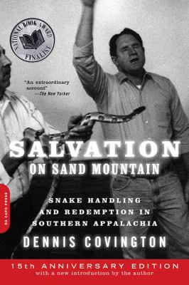 a review of dennis covingtons in salvation of sand mountain (holy ghosts), and dennis covington (salvation on sand mountain)   however, in the final analysis, i must judge this novel to be facile.