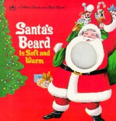 Santa's Beard Is Soft and Warm
