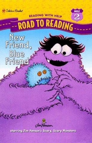 New Friend, Blue Friend (Road to Reading Mile 2 (Reading with Help))