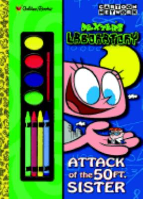 Attack of the 50 Foot Sister Dexter's Laboratory