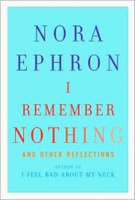 I Remember Nothing : And Other Reflections