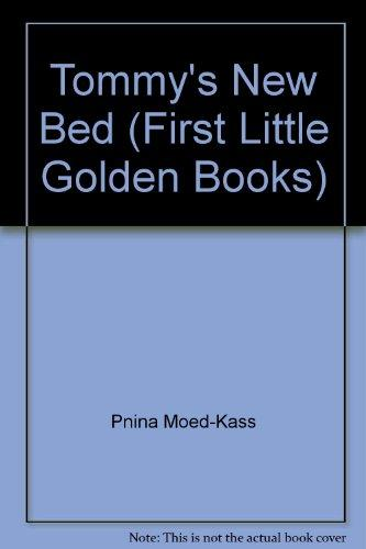 Tommy's new bed (A First little golden book)
