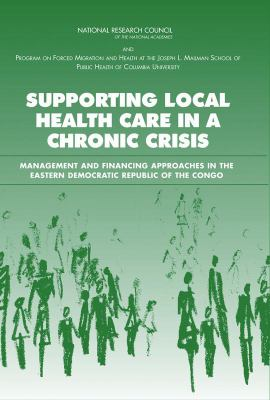 Supporting Local Health Care in a Chronic Crisis Management And Financing Approaches in the Eastern Democratic Republic of the Congo