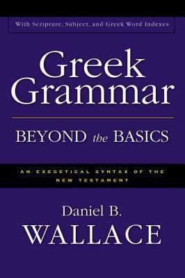 Greek Grammar Beyond the Basics 5.0