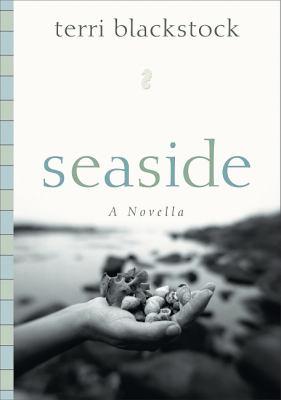Seaside A Novella