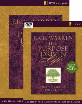 The Purpose Driven Life Curriculum Kit: A Six-Session Video-Based Study for Groups or Individuals (Purpose Driven Life, The)