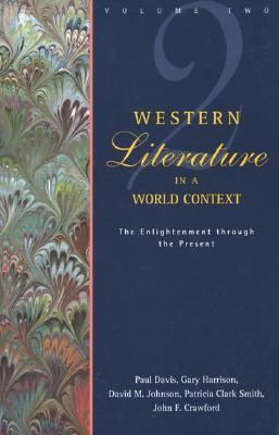 Western Literature in a World Context The Enlightenment Through the Present