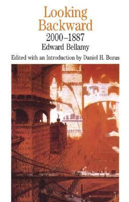 Bellamy's Looking Backward Essay