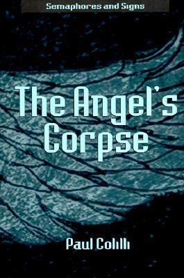 Angels Corpse - Paul Colilli