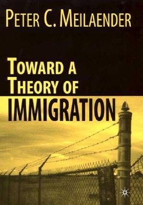 Toward a Theory of Immigration