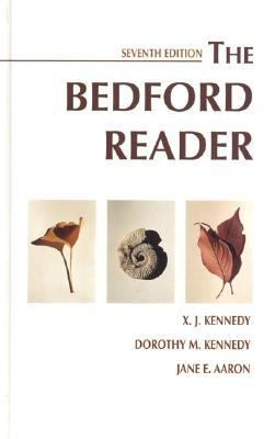 bedford reader The bedford reader by kennedy, x j, kennedy, dorothy m, aaron, jane e, repetto, ellen kuhl and a great selection of similar used, new and collectible books.