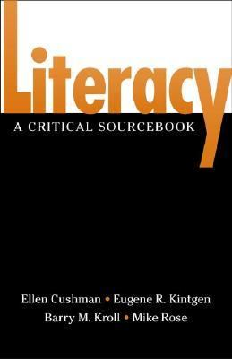 Literacy A Critical Sourcebook