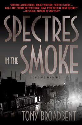 Spectres in the Smoke A Creeping Narrative