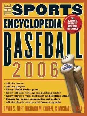 Sports Encyclopedia Baseball 2006