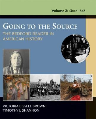 Going To The Source The Bedford Reader In American History To 1877