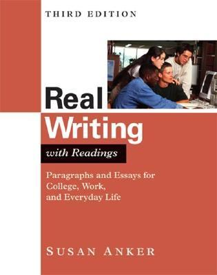 real essays 3rd edition by susan anker Raisin in the sun essay real essays with readings 3rd edition online we write your essay professional writing services for personal statements.