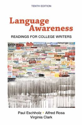 Language Awareness: Readings for College Writers, 10th Edition