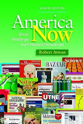 America Now: Short Readings from Recent Periodicals